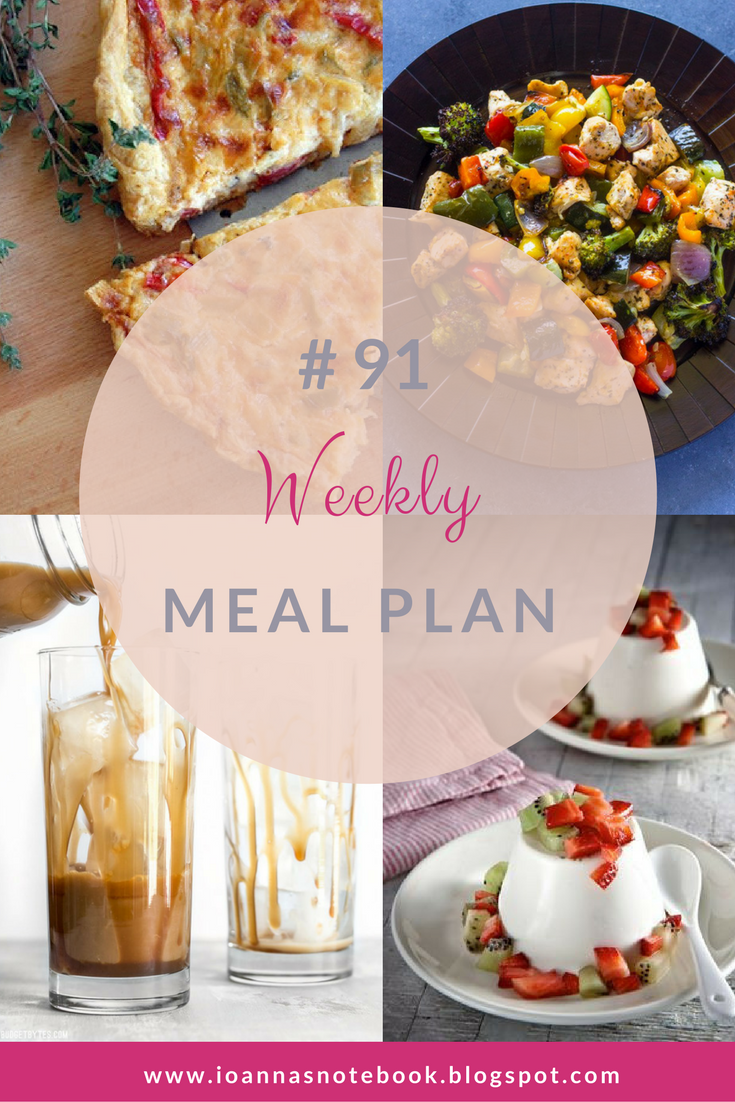 Weekly Meal Plan 91 - Ioanna's Notebook