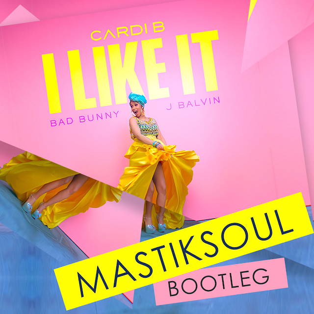 Cardi B, Bad Bunny & J Balvin - I Like It (Mastiksoul Bootleg)