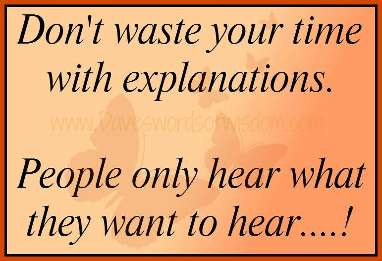 Daveswordsofwisdom.com: People Will Tend To Hear What They