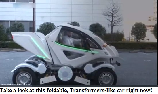 Take a look at this foldable, Transformers-like car right now!
