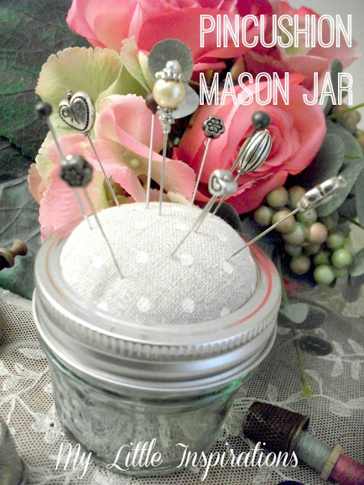 {Mother's Day: Pincushion Mason Jar}