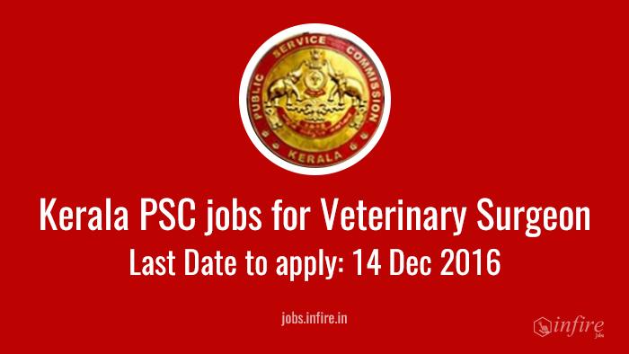 Kerala PSC jobs for Veterinary Surgeon in Thiruvananthapuram - APPLY NOW!