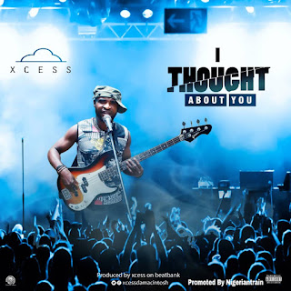 MUSIC: Xcess Da Macintosh – I Thought About You | @Xcessdamacinto1