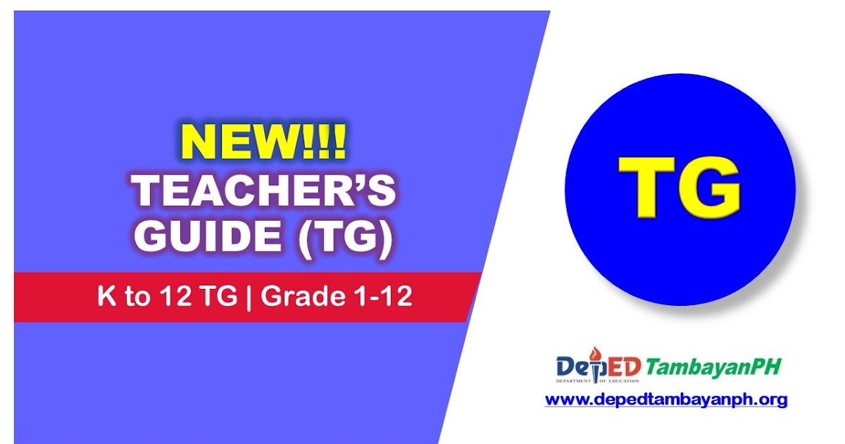 Teachers Guide TG Grade 1 12 Deped Tambayan PH