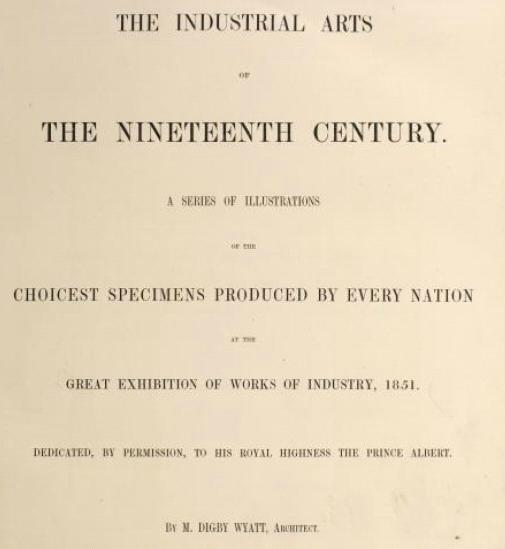 egroj world: The Industrial Arts of the Nineteenth Century