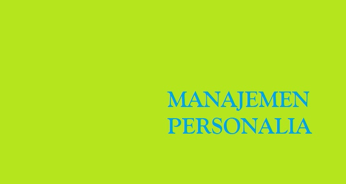 Pengertian Manajemen Personalia Dalam Ilmu Marketing