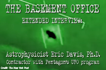 Astrophysicist Eric Davis, On Working for The Pentagon UFO Program – Interview