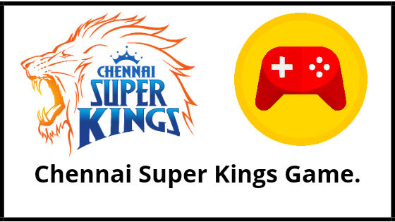 Chennai Super Kings Game.