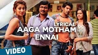 Aaga Motham Ennai Song with Lyrics _ Bangalore Naatkal _ Arya _ Bobby Simha _ Gopi Sunder