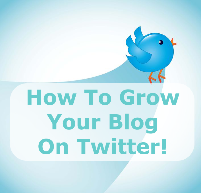 how to grow your blog on twitter