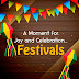 Festivals: A Moment for Joy and Celebration
