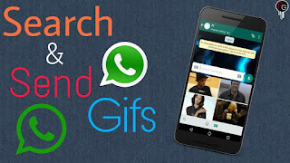 How To Unlock Gif Menu In Whatsapp||Search Online and Send Gifs To Your Whatsapp Friends,Groups