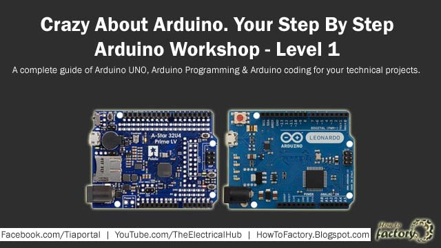 Crazy About Arduino  Your Step By Step Arduino Workshop - Level 1