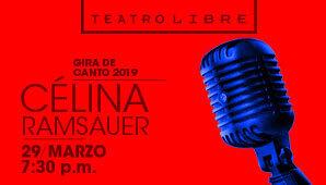 Concierto de CELINA RAMSAUER en TEATRO LIBRE Bogotá
