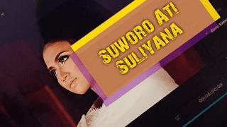 Lirik Lagu Suworo Ati (Dan Artinya) - Suliyana