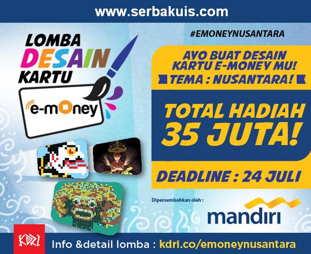 Kontes Desain E-Money Card Berhadiah Total 35 JUTA