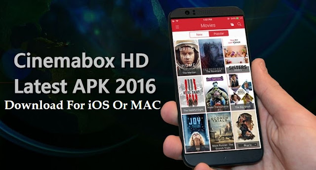 Cinemabox APK For iOS Or MAC