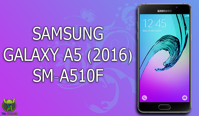 Download A510FXXU3BPK1 | Galaxy A5 (2016) SM-A510F