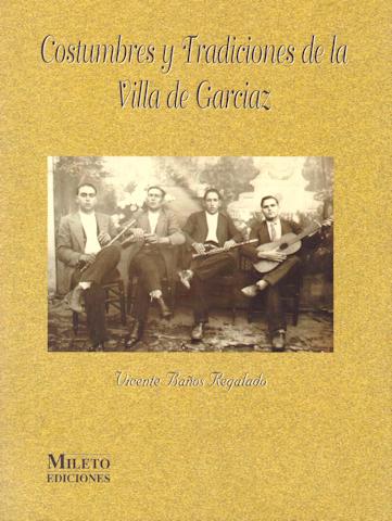 COSTUMBRES Y TRADICIONES DE LA VILLA DE GARCIAZ