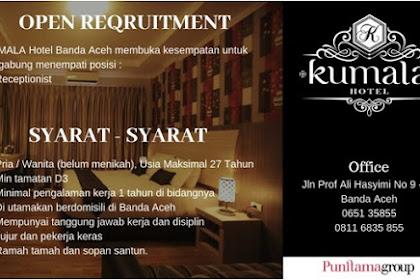 Lowongan Kerja di Kumala Hotel Banda Aceh
