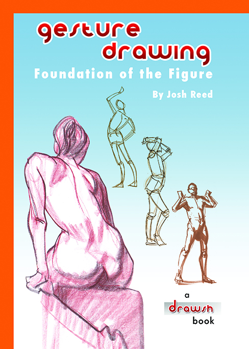 Drawsh: Gesture Drawing: Foundation of the Figure Paperback!