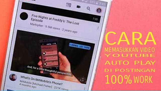 Cara Memasukkan Video Yoitube  Auto Play Di Blog Video Putar Otomatis Di Blog