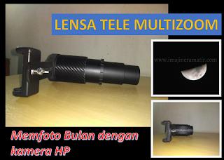 Lensa Tele Multizoom, Lensbong Tele yang bisa memotret BULAN