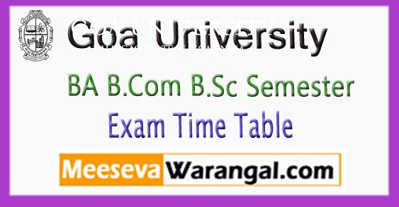 Goa University UG BA B.Com B.Sc Exam Time Table 2018