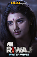(18+) Riti Riwaj Season 1 Complete Hindi 720p HDRip Free Download