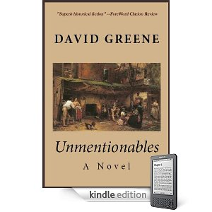 KND Kindle Free Book Alert, Tuesday, May 3: The Brand New Free Listings Keep Coming! plus ... David Greene's dazzling novel <i><b>Unmentionables</b></i> (Today's Sponsor)