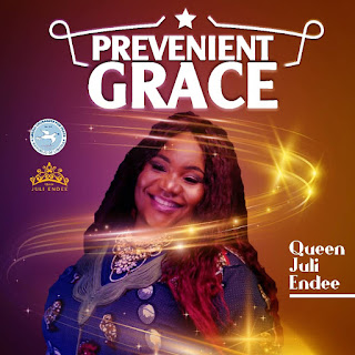 [VIDEO] QUEEN JULI ENDEE - PREVENIENT GRACE