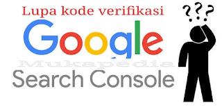 Cara Melihat Kode Verifikasi Webmaster/Search Console Yang Lupa