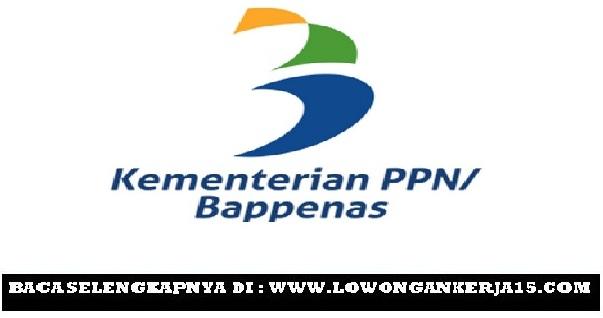 Lowongan Kerja Kementerian Perencanaan Pembangunan Nasional / Bappenas