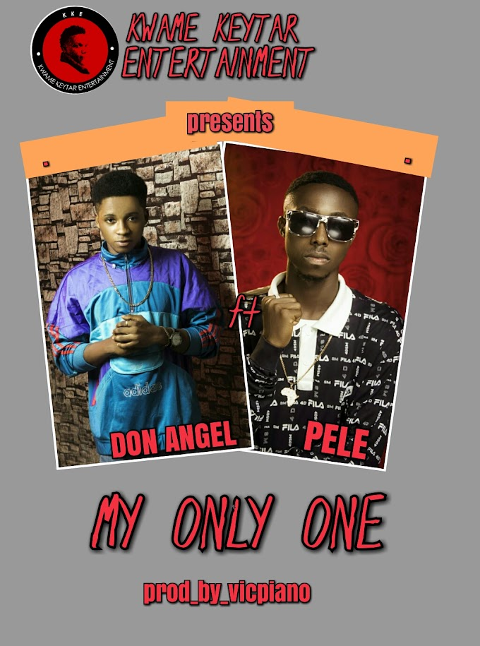 MY ONLY ONE _BY_ DON ANGEL ft PELE_PROD_BY_vicpiano