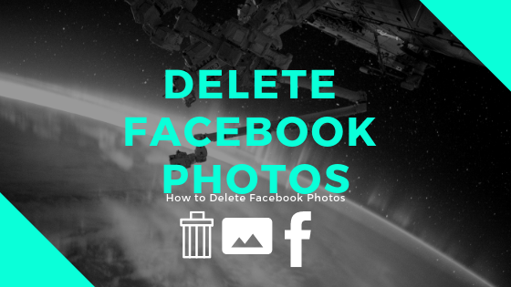 Delete Photos From Facebook<br/>