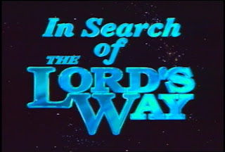 In Search of the Lord's Way