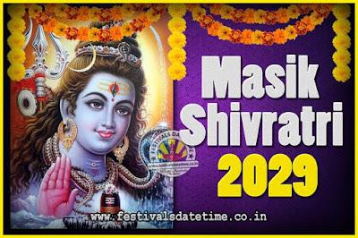 2029 Masik Shivaratri Pooja Vrat Date & Time, 2029 Masik Shivaratri Calendar