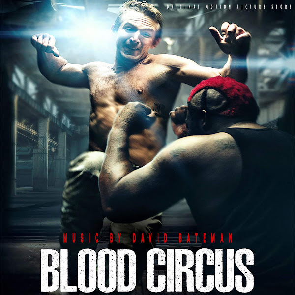 David Bateman - Blood Circus (Motion Picture Score) Cover