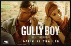 GULLY BOY  MOTIVATIONAL FILM 2019|| DOWNLOAD FREE