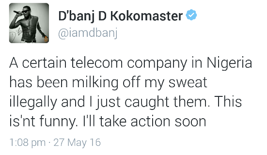 EnT : D'Banj threatens action against a Nigerian telecoms company he claims is 'milking off his sweat'