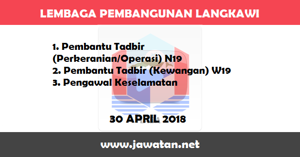 Jobs in Lembaga Pembangunan Langkawi (LADA) (30 April 2018)