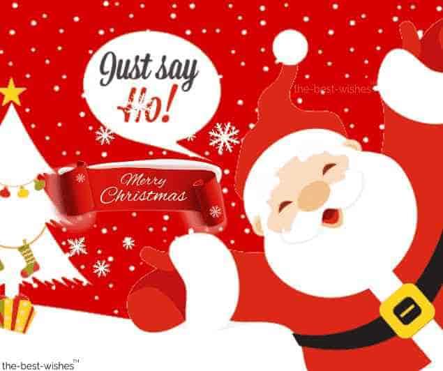 merry christmas sayings say ho
