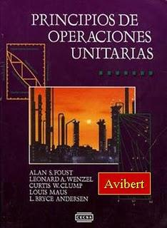 Principios de Operaciones Unitarias – Alan S. Foust, Leonard A. Wenzel, Curtis W. Clump, Louis Maus & L. Bryce Andersen