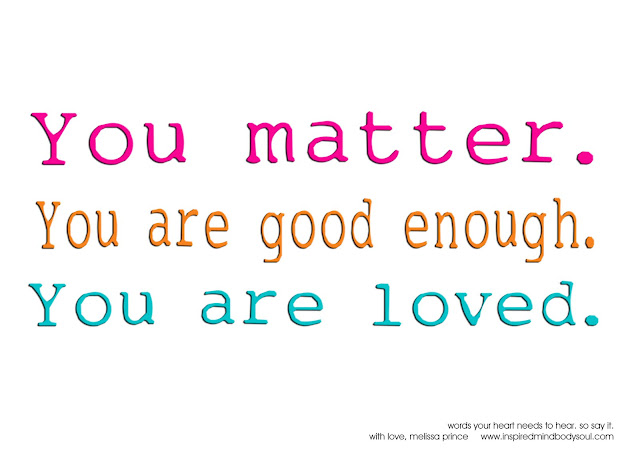 Image result for you matter quote