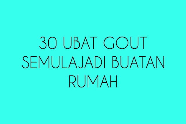 30 penawar atau ubat gout