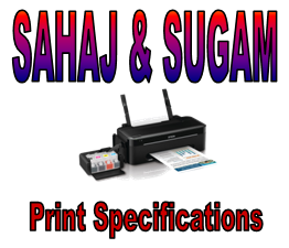 TAX BY MANISH: Print Specifications for SAHAJ and SUGAM for
