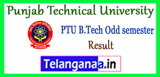 PTU Punjab Technical University 7th 5th 3rd 1st Semester B.Tech Result  2017