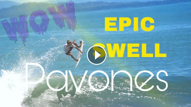 Pavones Swell Firing Cannons