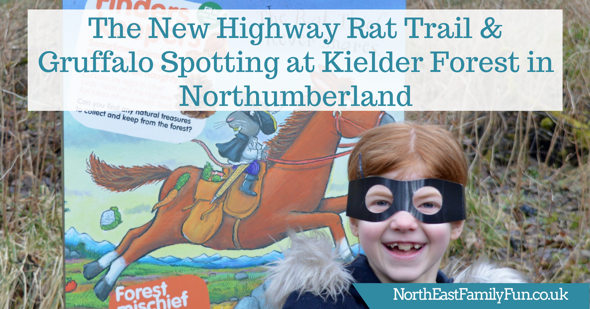 The New Highway Rat Trail & Gruffalo Spotting at Kielder Forest in Northumberland
