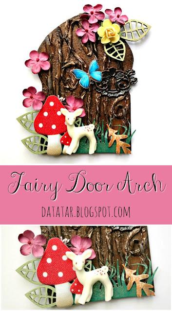 Fairy Door Arch Tutorial by Dana Tatar for Tando Creative